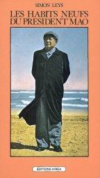 Bibliographie: Simon Leys, Les Habits neufs du président Mao